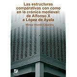 Las estructuras comparativas con como en la crónica medieval: de Alfonso X a López de Ayala