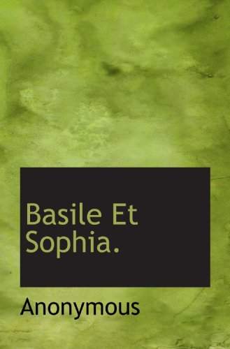 Basile Et Sophia.