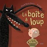 """Afficher """"La Boîte à loup"""""""