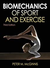Biomechanics of Sport and Exercise, 3E