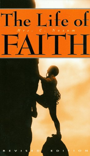 Life of Faith, by Mrs. C. Nuzum