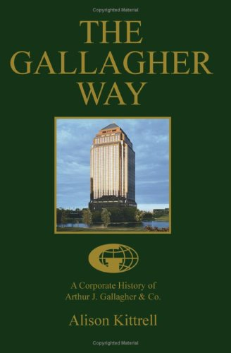 La forma de Gallagher: Una historia de Arthur J. Gallagher&Co...
