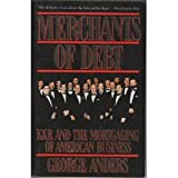 Merchants of Debt: KKR and the Mortgaging of American Business (0465045227) by George Anders