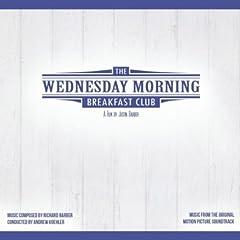 The Wednesday Morning Breakfast Club Original Sountrack