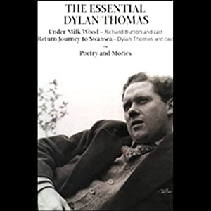 The Essential Dylan Thomas | [Dylan Thomas]
