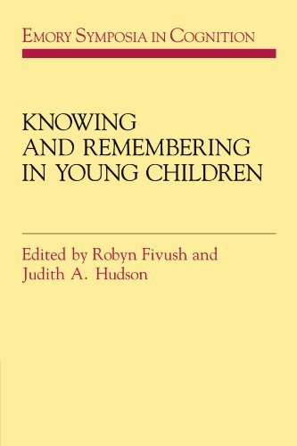 Knowing and Remembering in Young Children (Emory Symposia in Cognition)