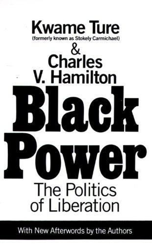 Black Power : The Politics of Liberation