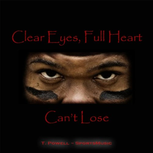clear-eyes-full-heart-cant-lose