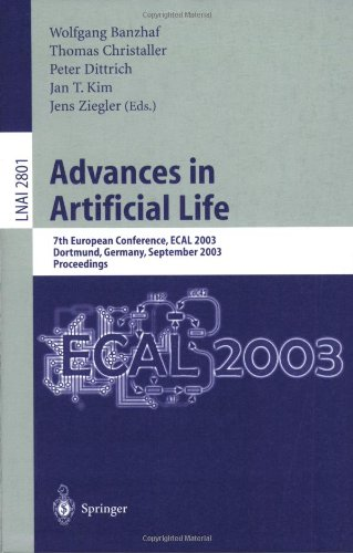 Advances in Artificial Life: 7th European Conference, ECAL 2003, Dortmund, Germany, September 14-17, 2003, Proceedings