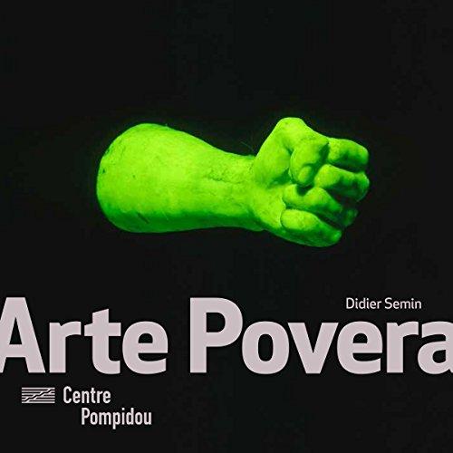 Arte Povera | Monographies et Mouvements