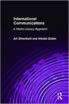 International Communications: A Media Literacy Approach