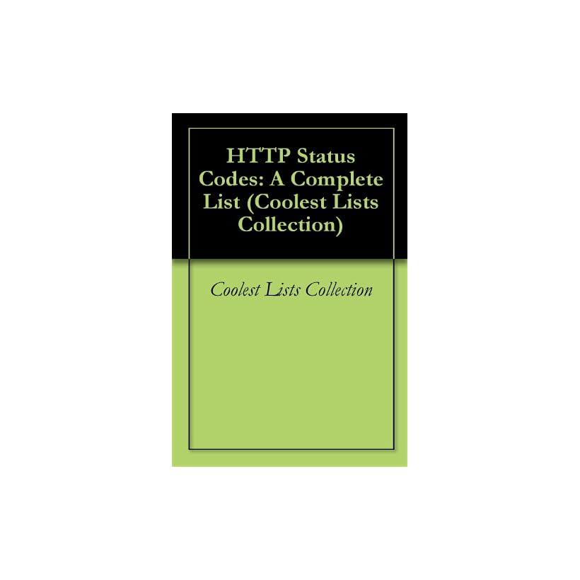 HTTP Status Codes A Complete List (Coolest Lists Collection) Coolest