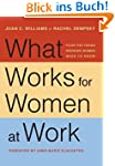 What Works for Women at Work: Four Pa...