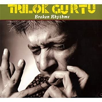 Trilok Gurtu - 癮 - 时光忽快忽慢,我们边笑边哭!