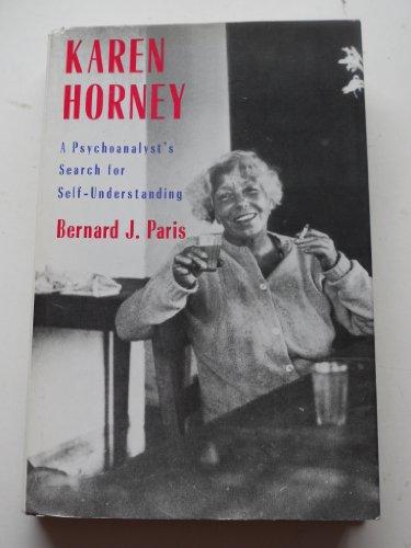 Karen Horney: A Psychoanalyst's Search for Self-understanding