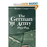 The German Army, 1933-1945: Its Political and Military Failure (0812824687) by Matthew Cooper