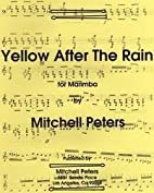 Yellow After The Rain for Marimba by…