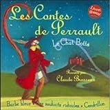 Les Contes De Perrault: Le Chat Botte, Les Souhaits Ridicules;Barbe Bleue , Cendrillon Charles Perrault