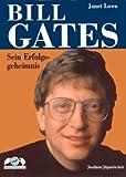 Bill Gates. Sein Erfolgsgeheimnis