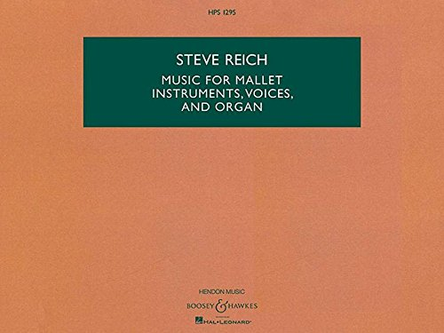 Music for Mallet Instruments, Voices, and Organ (Hps)