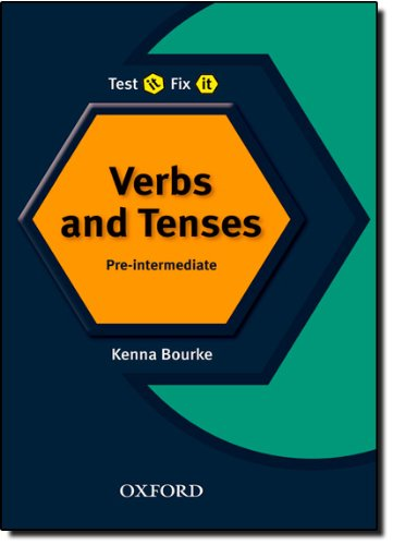 Test It Fix It - English Verbs and Tenses - Intermediate