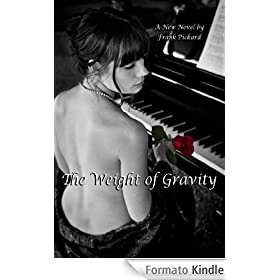 The Weight of Gravity (English Edition)