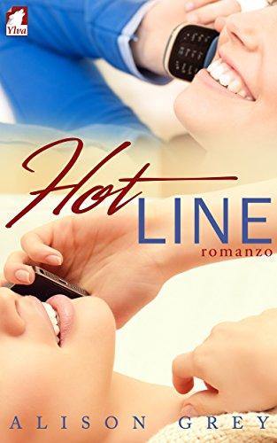 Hot Line: Romanzo