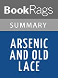 Arsenic and Old Lace by Joseph Kesselring l Summary & Study Guide