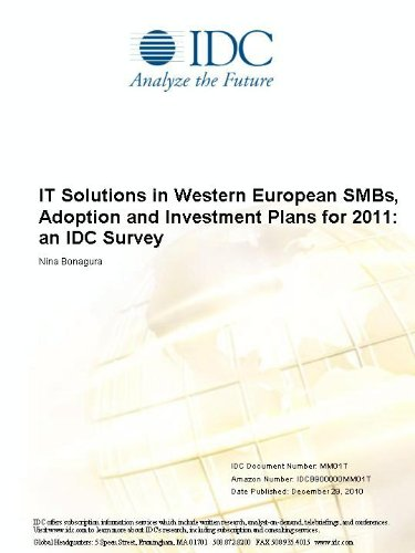 IT Solutions in Western European SMBs, Adoption and Investment Plans for 2011: an IDC Survey
