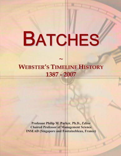 Batches: Webster's Timeline History, 1387 - 2007