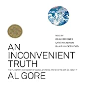 An Inconvenient Truth: The Planetary Emergency of Global Warming and What We Can Do About It | [Al Gore]