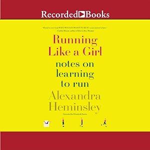 Running Like a Girl Audiobook
