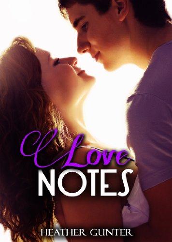 Love Notes by Heather Gunter