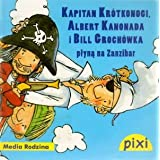 Pixi. Kapitan Krotkonogi, Albert Kanonada i Bill Grochowka plyna na Zanzibar (polish)