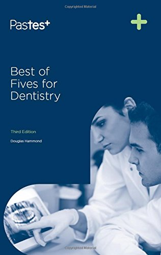 Best of Fives for Dentistry, Third Edition