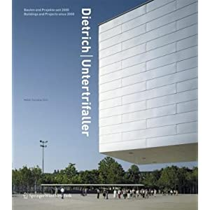 Dietrich | Untertrifaller: Bauten und Projekte seit 2000 | Buildings and Projects since 2000