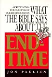 What the Bible Says About the End-Time