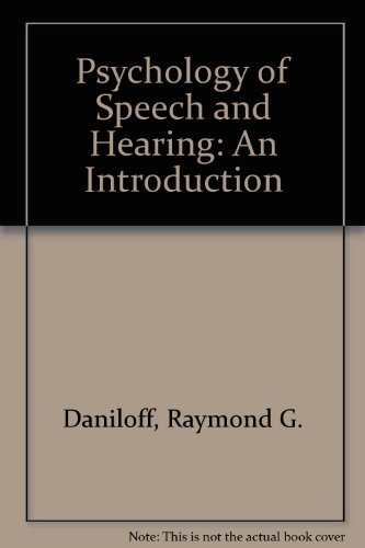 The Physiology of Speech and Hearing: An Introduction