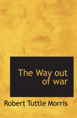 The Way out of war