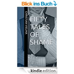 Fifty Tales of Shame (English Edition)