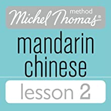 Michel Thomas Beginner Mandarin Chinese Lesson 2 Audiobook by Harold Goodman Narrated by Harold Goodman