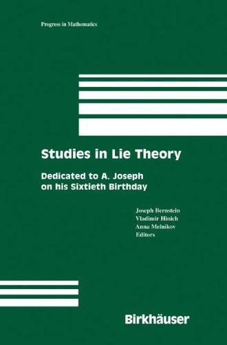 Studies In Lie Theory: Dedicated To A. Joseph On His Sixtieth Birthday (Progress In Mathematics)