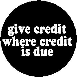 Definition of 'credit where credit's due'