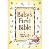 Baby's First Bible: Little Stories for Liittle Hearts (Baby's First Bible Collection)by Melody Carlson