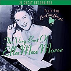 "Featured recording ""The Very Best of Ella Mae Morse"""