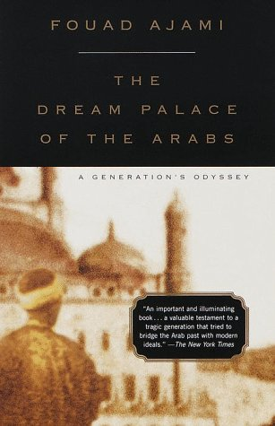 Dream Palace of the Arabs: A Generation