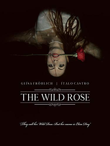 The Wild Rose on Amazon Prime Video UK