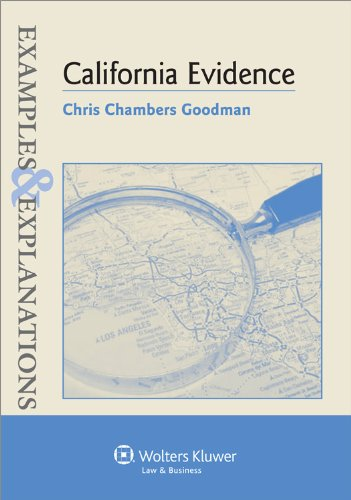 Examples & Explanations: California Evidence