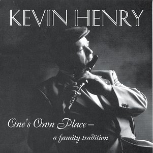 KEVIN HENRY : ONE'S OWN PLACE