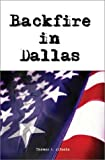 img - for Backfire in Dallas book / textbook / text book